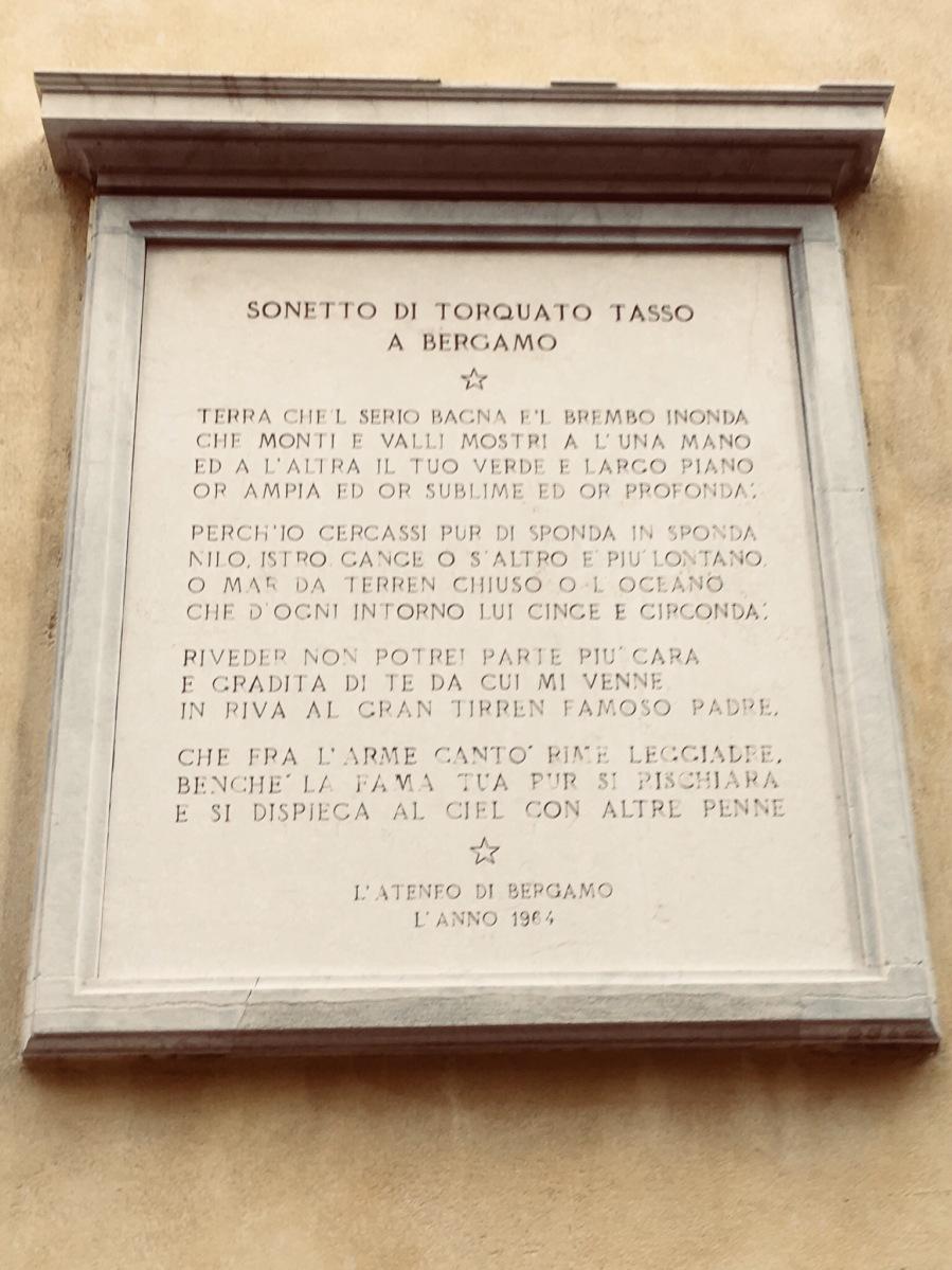 Lasciarsi ispirare dal sonetto di Torquato Tasso dedicato a Bergamo. Ma non solo.